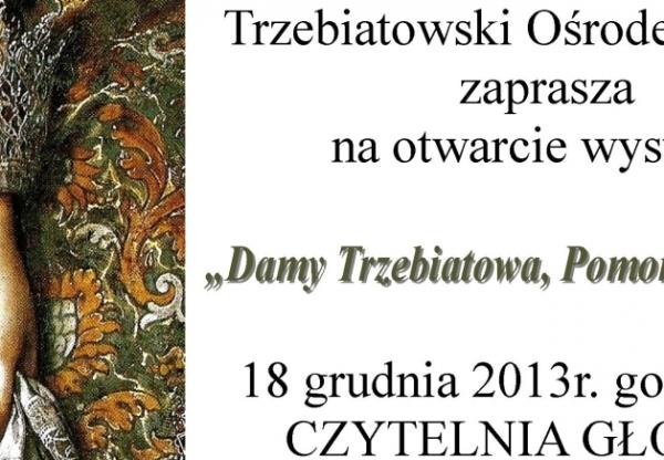 """""""Damy Trzebiatowa, Pomorza i Europy"""""""