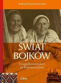Swiat-Bojkow-Etnograficzna-podroz-po-Bojkowszczyznie_Egbert-Kieser,images_product,19,978-83-63526-51-1