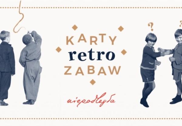 """""""Karty retro zabaw"""""""